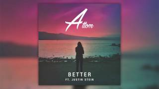 Attom - Better feat. Justin Stein (Cover Art)