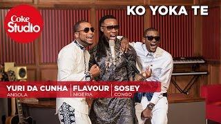 Sosey, Flavour & Yuri Da Cunha: Ko Yoka Te – Coke Studio Africa
