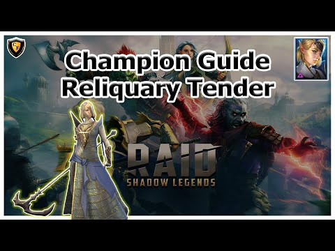 RAID Shadow Legends | Champion Guide | Reliquary Tender