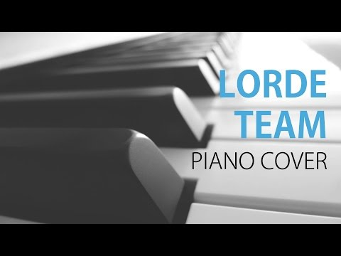 Lorde Team Piano Cover Chords Chordify