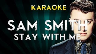 Sam Smith - Stay with me | Karaoke Instrumental Lyrics Cover Sing Along