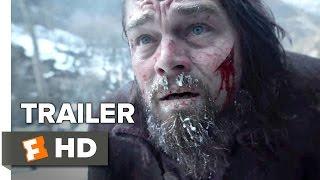 The Revenant Official Trailer #1 (2015) -  Leonardo DiCaprio, Tom Hardy Drama HD
