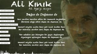 Ali Kınık - Değse de Değmese de ( Official Lyric Video )