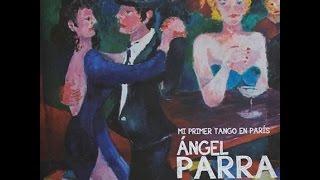 Anclao en Paris - Angel Parra y Diapason Porteño