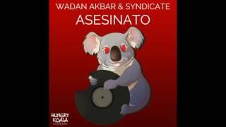 Syndicate, Wadan Akbar - Asesinato (Original Mix)