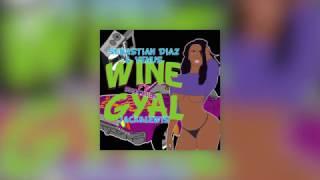 Sebastian Diaz & Venus X Jack & Lewis  - Wine Gyal Ft. Shockman (Original Mix)