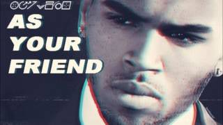 As Your Friend - Chris Brown Ft. Afrojack