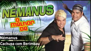 14 - Némanus - Cachupa com Berimbau