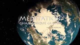 Méditation chamanique guidée