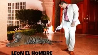 Leon El Hombre - Maximo Grado ft Grupo Escolta (Estudio 2014)