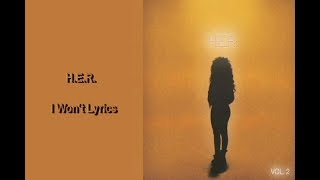 H.E.R. - I Won't Lyrics