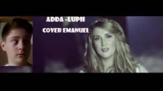 ADDA - Lupii (Nu plange, ADDA - 2016) Cover Emanuel