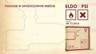 ELDO - Folklor w opuszczonym mieście (prod. RAU)