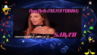 Sara'h   Cheap Thrills French Version