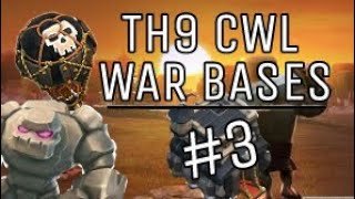 3 Amazing TH9 War Bases Used in CWL | Clash of Clans