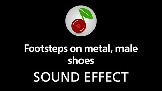 Footsteps on metal, male shoes, sound effect