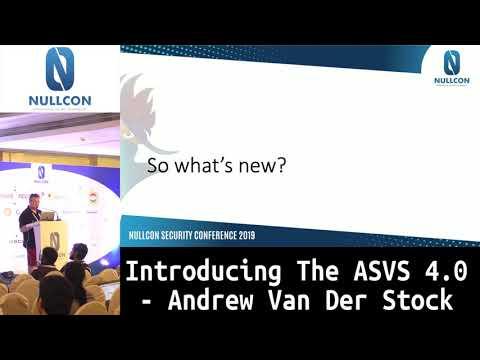 Introducing the ASVS 4.0 |  Andrew Van Der Stock