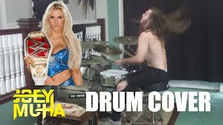 WWE Charlotte Theme Drumming - JOEY MUHA