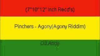 Pinchers - Agony(Agony Riddim)
