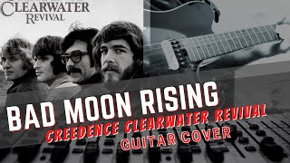 Creedence Clearwater Revival - Bad Moon Rising - Guitar Cover