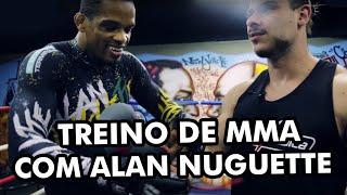 TREINO MMA COM ALAN NUGUETTE