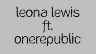 Lost Then Found Lyrics Leona Lewis ft OneRepublic