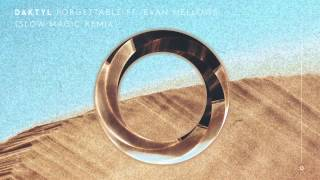 Daktyl - Forgettable [Slow Magic Remix] (feat. Evan Mellows) [Full Stream]