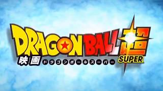 Official Dragon Ball Super Movie Trailer