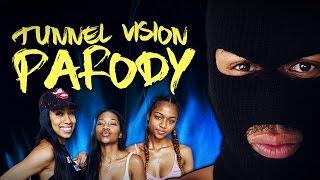 KODAK BLACK - TUNNEL VISION PARODY