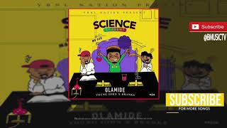 Olamide - Science Student (OFFICIAL AUDIO 2018) width=