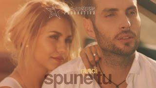 Randi - Spune tu [Official Music Video]