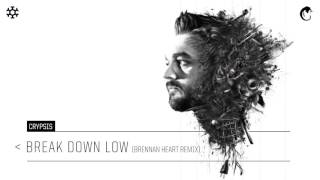 Crypsis - Break Down Low (Brennan Heart Remix) (HQ Official)