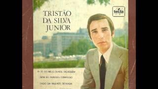 """Tristão da Silva Jr. - """"Ai se os meus olhos falassem"""""""