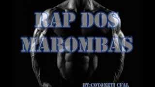RAP DOS MAROMBA (motivação academia)