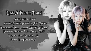 """Like A Bullet Train"" - Dedication"