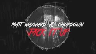 Matt Wayward & Chopdown - Jack it up (Official Music Video)