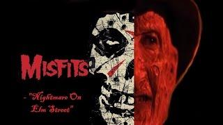 """""""Nightmare On Elm Street"""" - Misfits"""