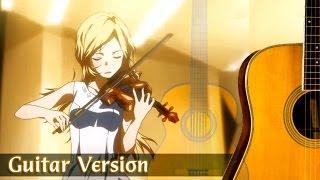 Shigatsu wa Kimi no Uso Ending - Guitar Version | 四月は君の嘘 ED