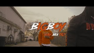 Ray Boi Big Boy- Music Video