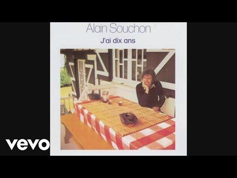 alain-souchon-jai-dix-ans-audio-alainsouchonvevo