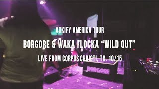 "Borgore & Waka Flocka Flame on Aokify America Tour - ""Wild Out"" (Live Video) 