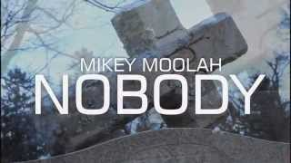 Mikey Moolah - Nobody [ Official Video ] ( Rick Ross Ft. French Montana And Diddy - Nobody )