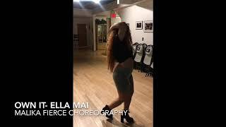 Own It | Ella Mai | Malika Fierce Choreography