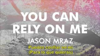 You can rely on me - Jason Mraz Subtitulada en español