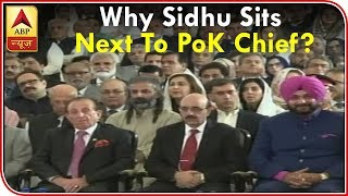 Imran Khan Oath Ceremony: Why Sidhu Sits Next To PoK Chief? ABP News width=