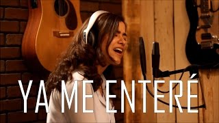 Ya Me Enteré - Reik (cover) Natalia Aguilar