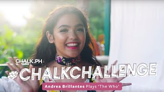 "#ChalkChallenge: Andrea Brillantes Plays ""The Who"""
