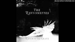 THE RAVEONETTES / forget that you're young