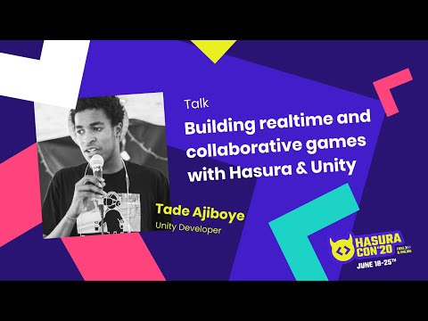 Building realtime and collaborative games with Hasura & Unity