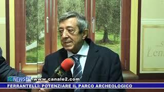 FERRANTELLI: POTENZIARE IL PARCO ARCHEOLOGICO